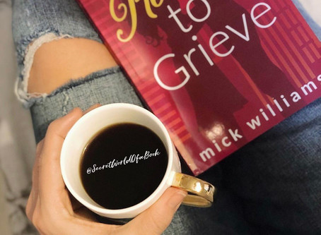 A Reason To Grieve by Mick Williams ★★★★☆