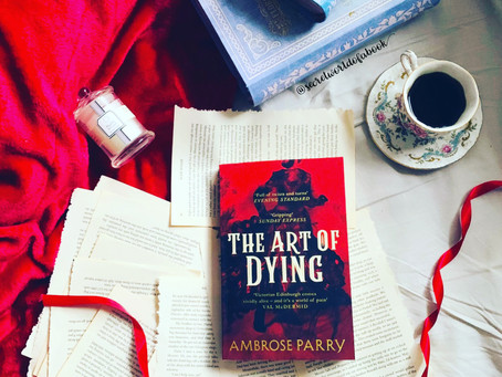 - The Art of Dying by Ambrose Parry -