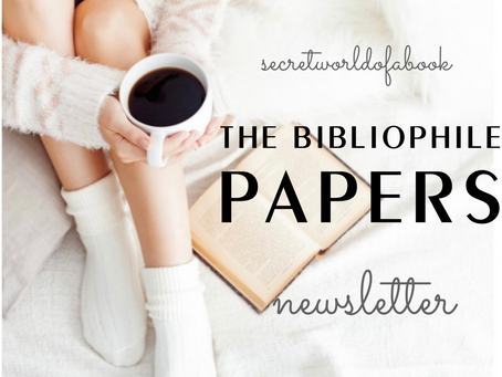 - The Bibliophile Papers Newsletter - February 2021 -