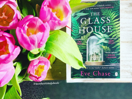 - The Glass House by Eve Chase -