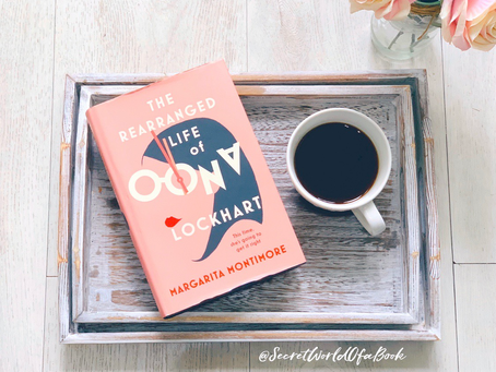 The Rearranged Life Of Oona Lockhart by Margarita Montimore ★★★★★