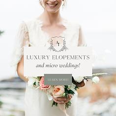 Luxury Elopements and micro weddings! (2