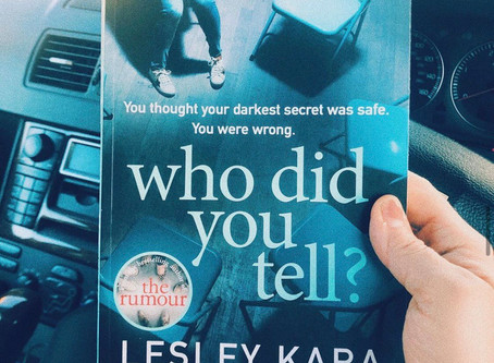 Who Did You Tell by Lesley Kara ★★★★★