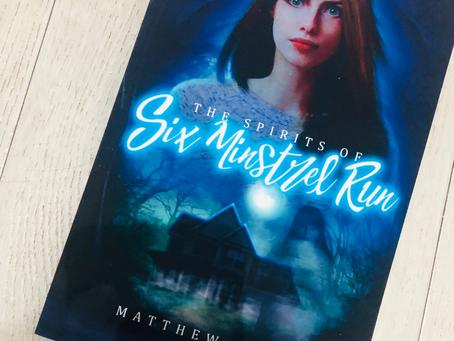 The Spirits Of Six Minstrel Run by Matthew S Cox ★★★★★