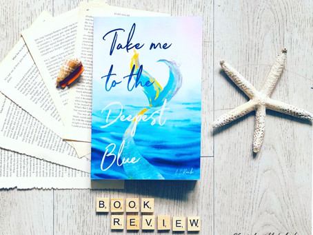 Take me To The Deepest Blue by L.L Kombe