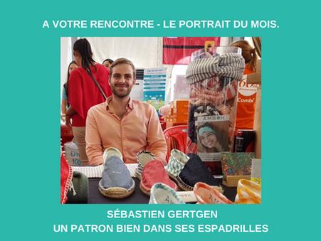 Novembre 2020 - le portrait de Sébastien Gertgen : un patron bien dans ses espadrilles.