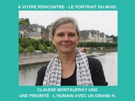 Portrait du mois - Claudie Montaufray Ung, une priorité - l'Humain avec un grand H.