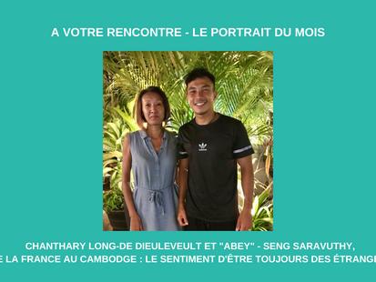 Portrait de mars 2021 : Chanthary et Abey - le sentiment d'être toujours des étrangers.