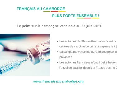 Annonce de la fin de la vaccination à Phnom Penh pour le 8 juillet 2021.