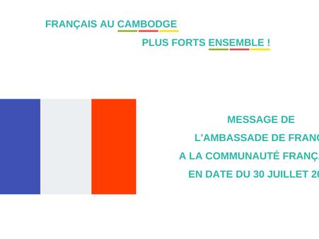 Message de l'Ambassade de France à la communauté française en date du 30 juillet 2021
