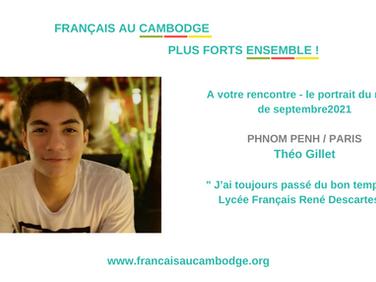 Le portrait de septembre 2021 : Théo Gillet, bachelier au Cambodge, étudiant en France