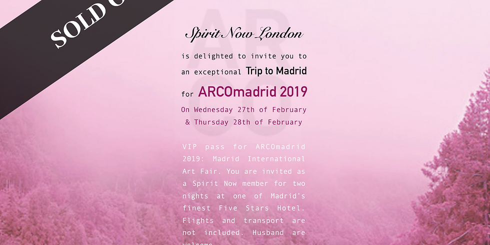 SOLD OUT - ARCO Madrid 2019 with Accommodation