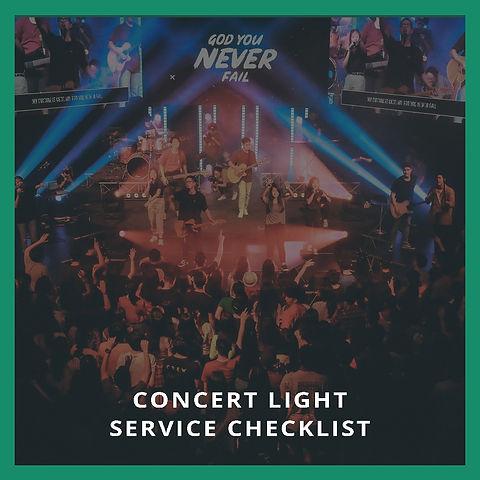 Concert Light Service Checklist