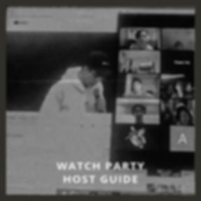 Watch Party Host Guide