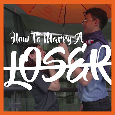 How To Marry A Loser