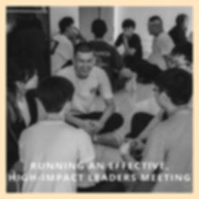 Running An Effective, High-Impact Leaders Meeting