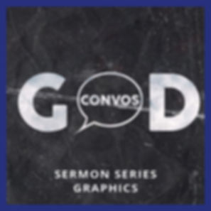 God Convos  Sermon Series Graphics