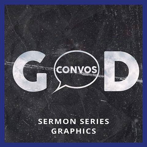 God Convos  Sermon Series Graphics
