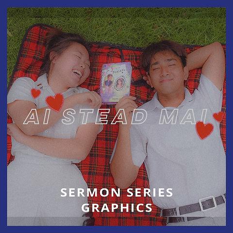 Ai Stead Mai  Sermon Series Graphics