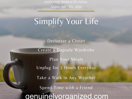 Happy National Simplicity Week!! (August 2nd - August 8th)