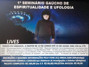 1º Seminário Gaúcho de Espiritualidade e Ufologia