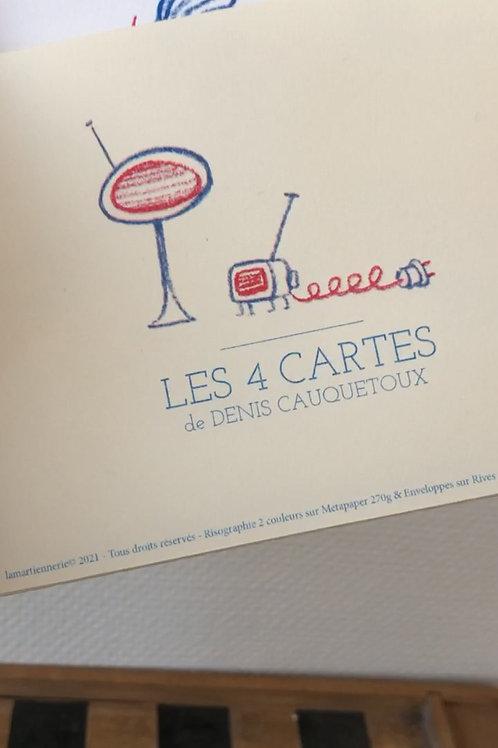 Les 4 Cartes de Denis Cauquetoux