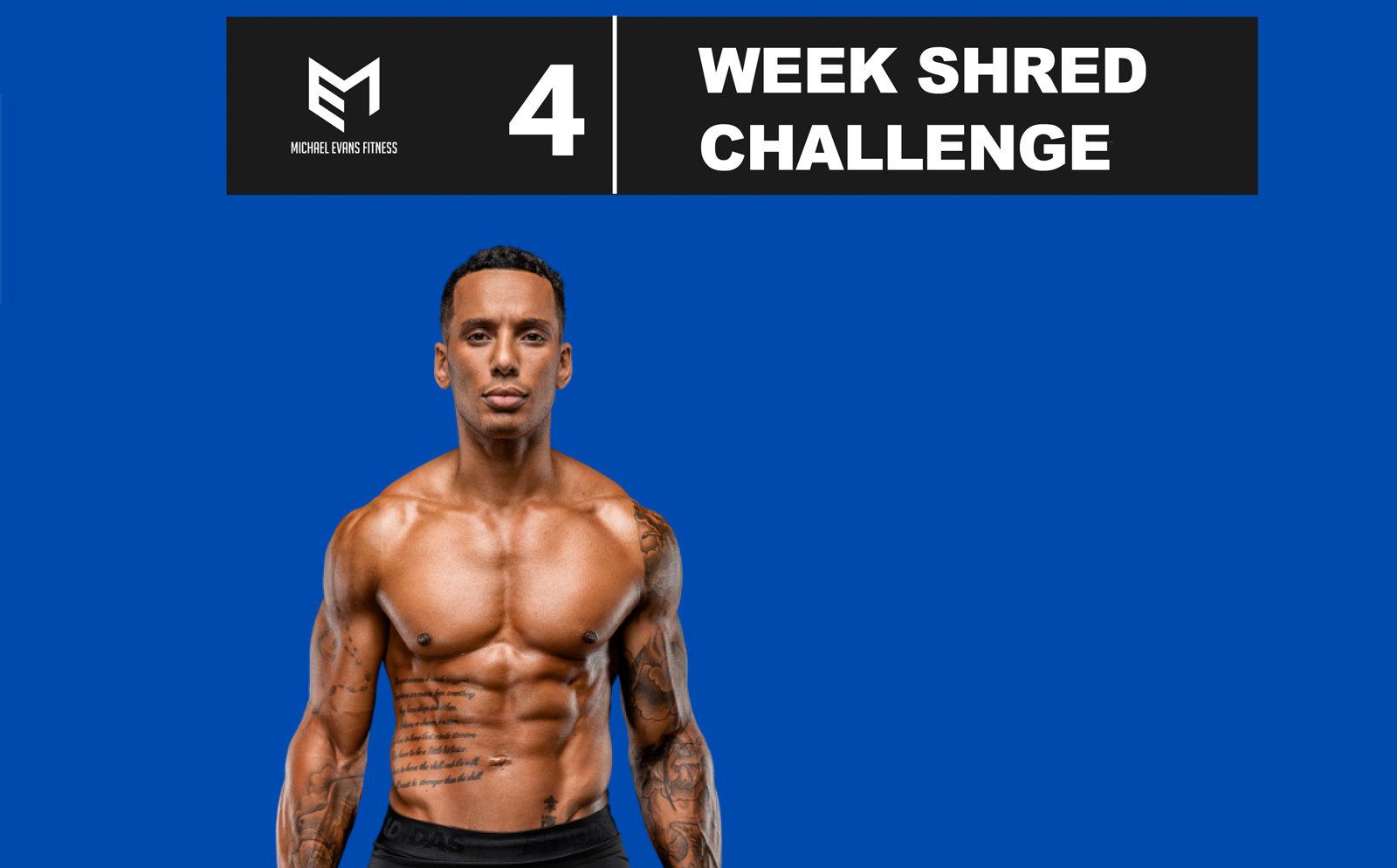 May - 4 Week Shred Challenge