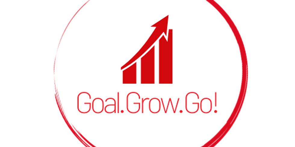 Goal · Grow · Go!