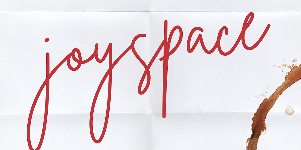 JoySpace: 2021 Envision & Manifest Workshop