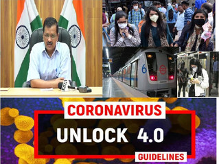 INDIA'S UNLOCK 4.O GUIDELINES & UPDATES  Metro to start from 7 september...