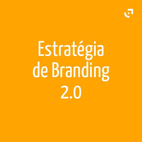 Estratégia de Branding 2.0