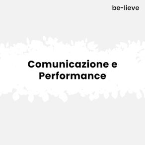 Comunicazione e Performance