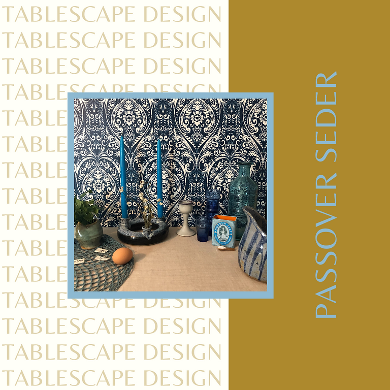 Passover Tablescape & Menu Curation