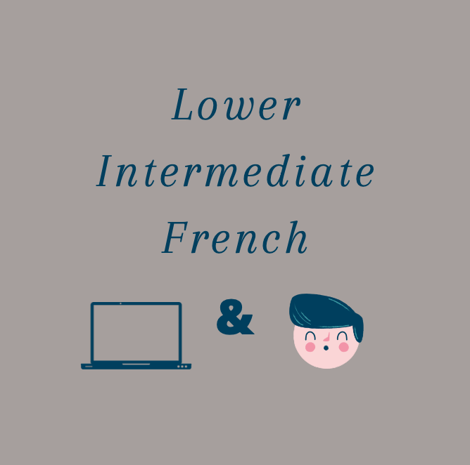 Lower Intermediate French