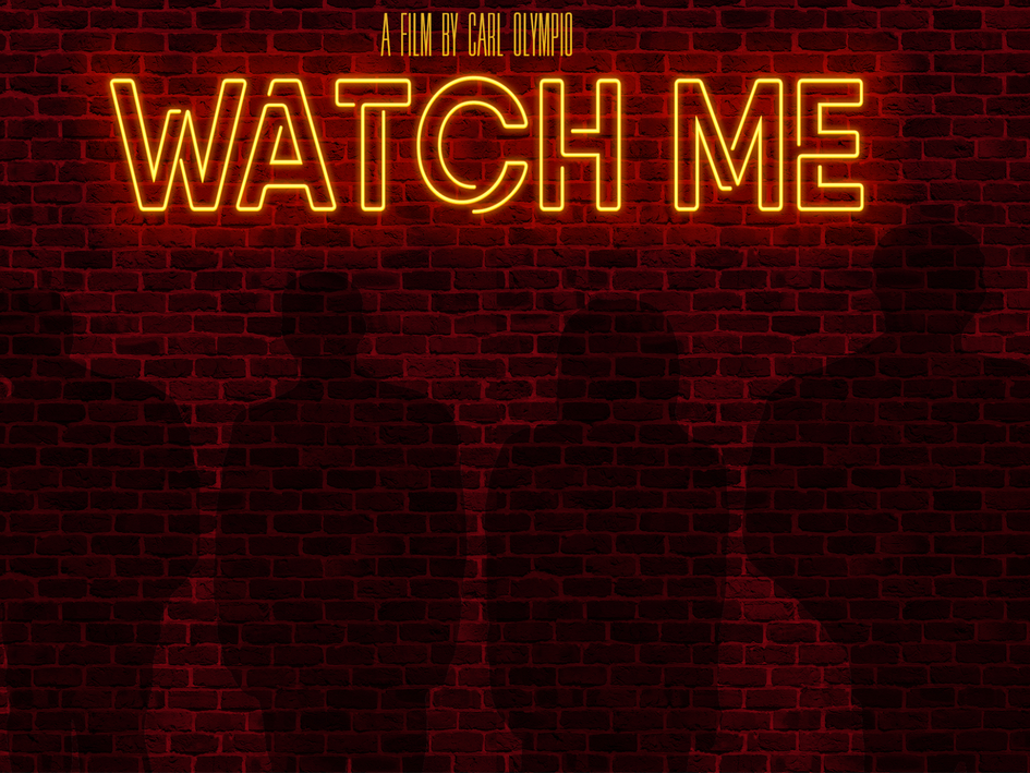"""WATCH ME"" Trailer Coming Soon"