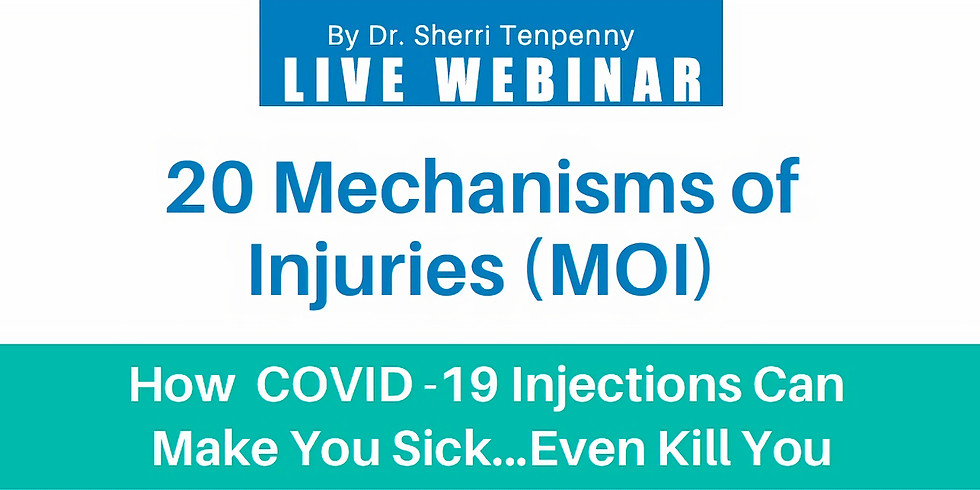 20 Mechanisms of Injury - LIVE Webinar Training with Dr. Tenpenny