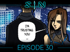 SIN EPISODE 30