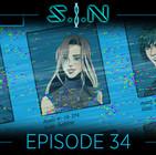 SIN EPISODE 34
