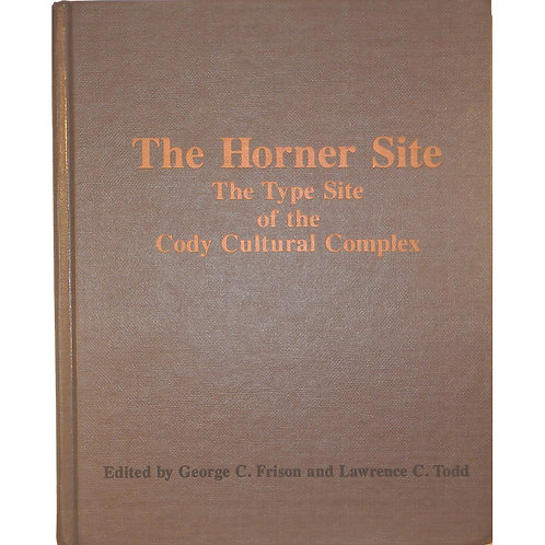 Book- The Horner Site The Type site of the Cody Complex