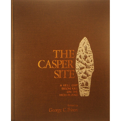 Book- The Casper Site A Hell Gap Bison Kill On The High Plains