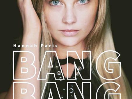 Single Review – Bang Bang by Hannah Paris