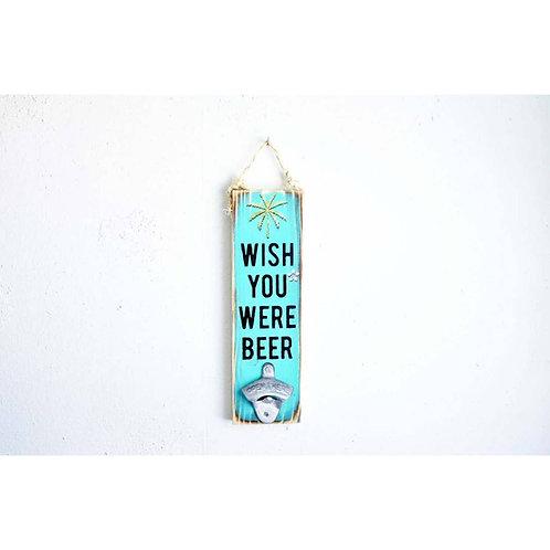 """Wish You Were Beer"" Handmade Wall Decor"