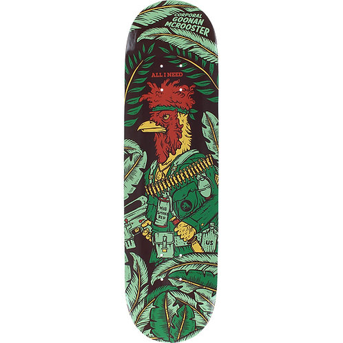 """All I Need Deck Goonan Mcrooster 8.25"""""""