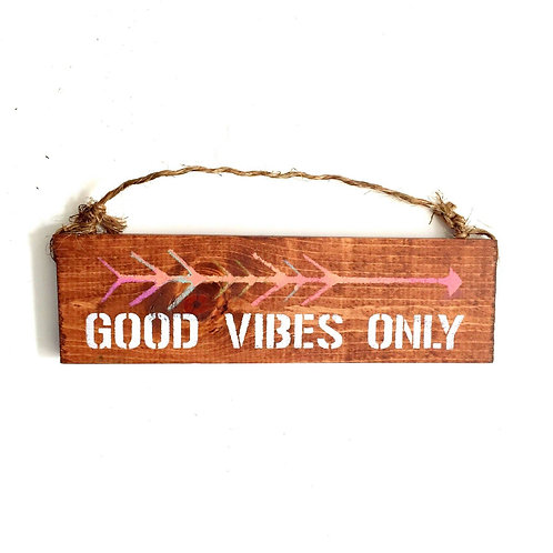"""Good Vibes Only"" Handmade Wall Decor"