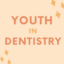 Youth in Dentistry