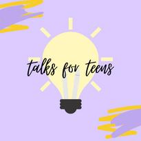 Talks for Teens