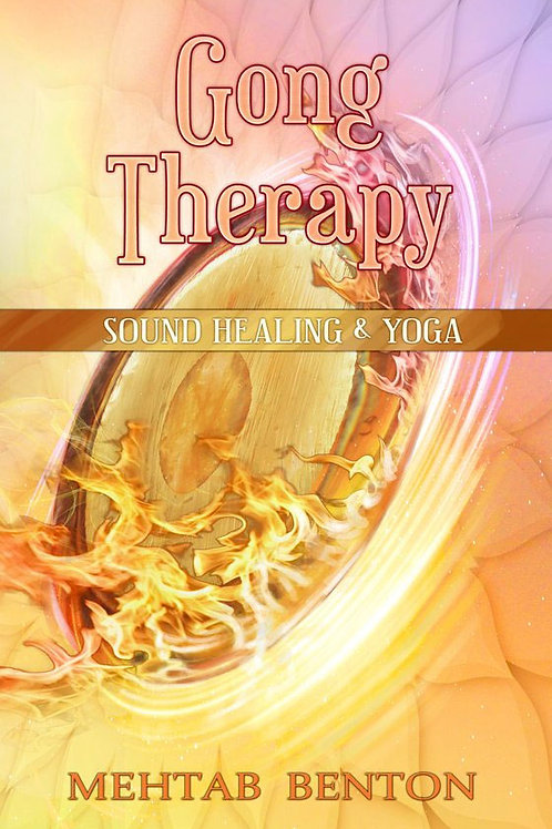 Gong therapy bok av Mehtab Benton.