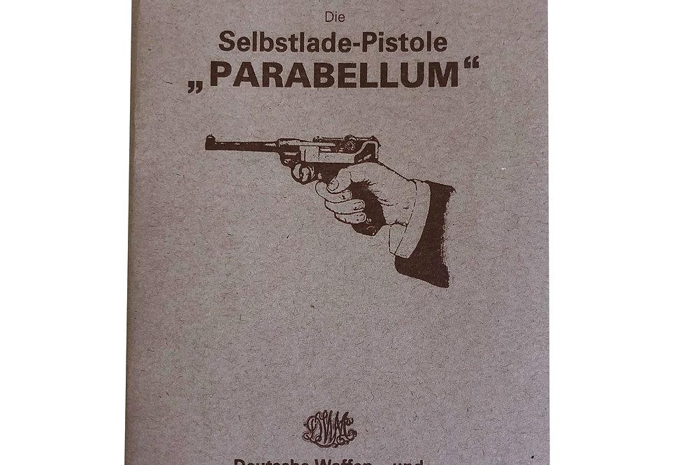 Reprint do Manual Original Parabellum, de 1908