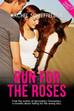 """RUN FOR THE ROSES"" - An Arabian Horse Novella"