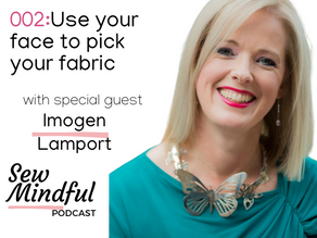 Use your face to pick your fabric- with Imogen Lamport